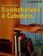 Cover of: How to make bookshelves & cabinets | Donald W. Vandervort