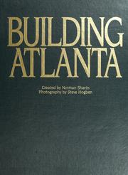 Cover of: Building Atlanta | created by Norman Shavin ; photography by Steve Hogben.