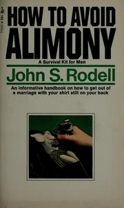 Cover of: How to avoid alimony | John S. Rodell