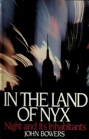 Cover of: In the land of Nyx | Bowers, John