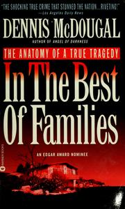 Cover of: In the best of families | Dennis McDougal