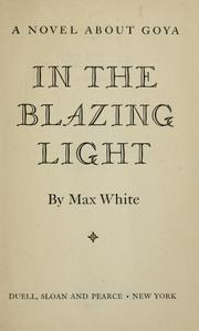 Cover of: In the blazing light | Max White