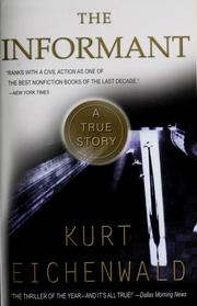 Cover of: The informant | Kurt Eichenwald