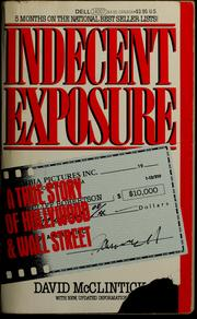 Indecent exposure by David McClintick