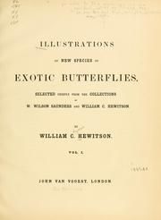 Cover of: Illustrations of new species of exotic butterflies by William C. Hewitson
