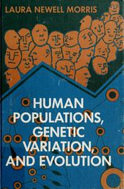 Cover of: Human populations, genetic variation, and evolution | Laura Newell Morris