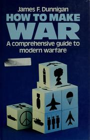 Cover of: How to make war | James F. Dunnigan