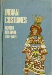 Indian costumes by Robert Hofsinde