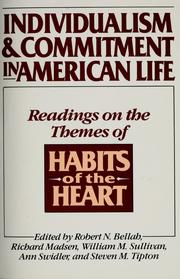 Cover of: Individualism & commitment in American life | Robert Neelly Bellah