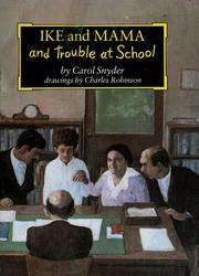 Cover of: Ike and mama and trouble at school | Carol Snyder