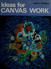Cover of: Ideas for canvas work. | Mary Rhodes