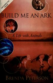 Cover of: Build me an ark | Brenda Peterson