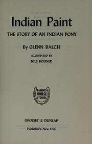 Cover of: Indian paint | Balch, Glenn