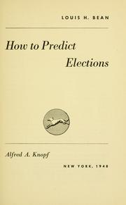 Cover of: How to predict elections | Louis Hyman Bean