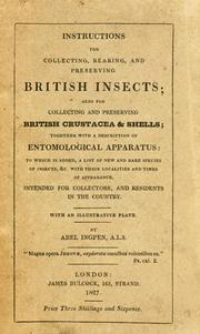Cover of: Instructions for collecting, rearing, and preserving British insects | Abel Ingpen