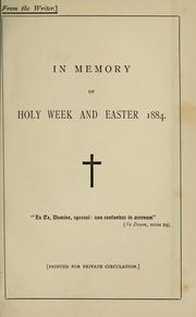 Cover of: In memory of Holy Week and Easter, 1884. |