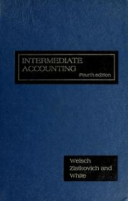 Cover of: Intermediate accounting | Glenn A. Welsch