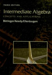 Intermediate Algebra by MARVIN L. AND DAVID J. ELLENBOGEN BITTINGER