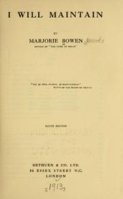 Cover of: I will maintain by Marjorie Bowen
