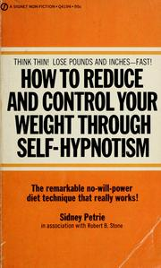 How to reduce and control your weight through self-hypnotism