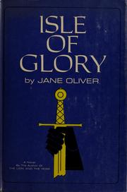 Isle of glory by Oliver, Jane pseud.
