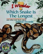 Cover of: I wonder which snake is the longest | Annabelle Donati