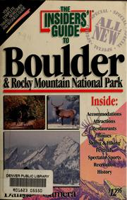 Cover of: The Insiders' guide to Boulder & Rocky Mountain National Park | Shelley D. Schlender