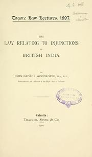 Cover of: The law relating to injunctions in British India | Woodroffe, John George Sir