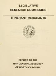 Itinerant merchants by North Carolina. General Assembly. Legislative Research Commission.