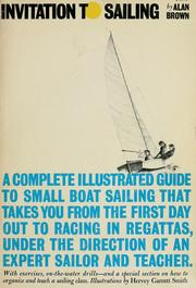 Cover of: Invitation to sailing | Alan Brown