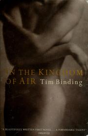 Cover of: In the kingdom of air. | Tim Binding