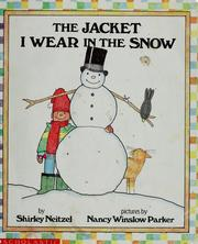 Cover of: The jacket I wear in the snow | Shirley Neitzel