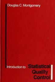 Cover of: Introduction to Statistical Quality Control | Douglas C. Montgomery