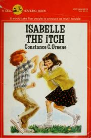 Cover of: Isabelle the itch | Constance C. Greene