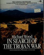 Cover of: In search of the Trojan War | Michael Wood