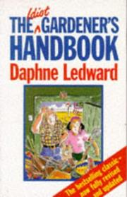 Cover of: The Idiot Gardener's Handbook | Daphne Ledward
