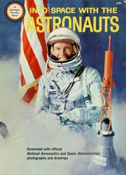 Cover of: Into space with the astronauts | Robert Scharff