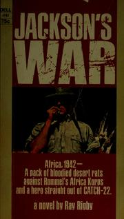 Cover of: Jackson's war | Ray Rigby