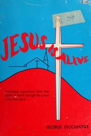 Cover of: Jesus is alive! | George Stockhowe
