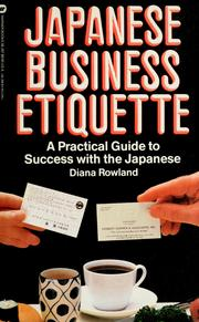 Cover of: Japanese business etiquette | Diana Rowland