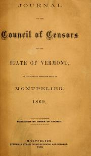 Cover of: The journal of the Council of censors of the state of Vermont | Vermont. Council of Censors