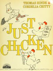 Cover of: Just chicken | Thomas Hinde