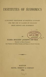 Cover of: Institutes of economics | Elisha Benjamin Andrews