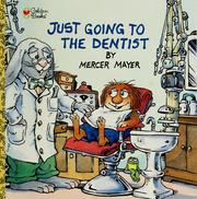Cover of: Just going to the dentist | Mercer Mayer
