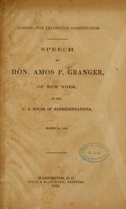 Cover of: Kansas--the Lecompton constitution | Amos Phelps Granger