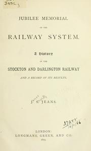 Cover of: Jubilee memorial of the railway system | Jeans, James Stephen