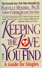Cover of: Keeping the love you find by Harville Hendrix