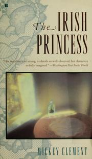 Cover of: The Irish princess | Mickey Clement