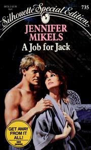 Cover of: A job for Jack | Jennifer Mikels