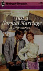 Cover of: Just a normal marriage | Leigh Michaels